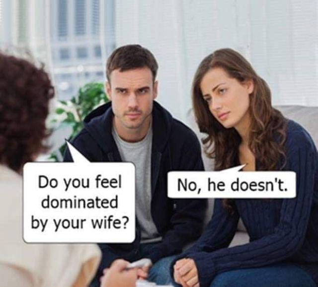 Do You Feel Dominated by Your Wife