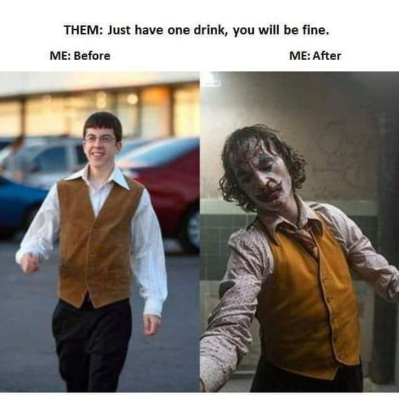 Just Have One Drink