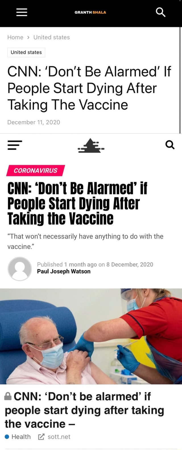 Home United states United states GRANTH SHALA CNN Do not Be Alarmed If People Start Dying After Taking The Vaccine December 11, 2020 CNN Do not Be Alarmed if Taking the Vaccine That won't necessarily have anything to do with the vaccine. Published 1 month ago on 8 December, 2020 Paul Joseph Watson CNN Do not be alarmed if people start dying after taking the vaccine Health sott.net memes