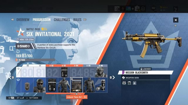 OVERVIEW PROGRESSION CHALLENGES RULES BATTLE PASS SIX INVITATIONAL 2021 RSHUEO A portion of Rainbow Six every Ci purchase supports the Rainbow Six Circuit TIER LOCKED MISSION BLACKSMITH WEAPON SKIN Tin, all re memes