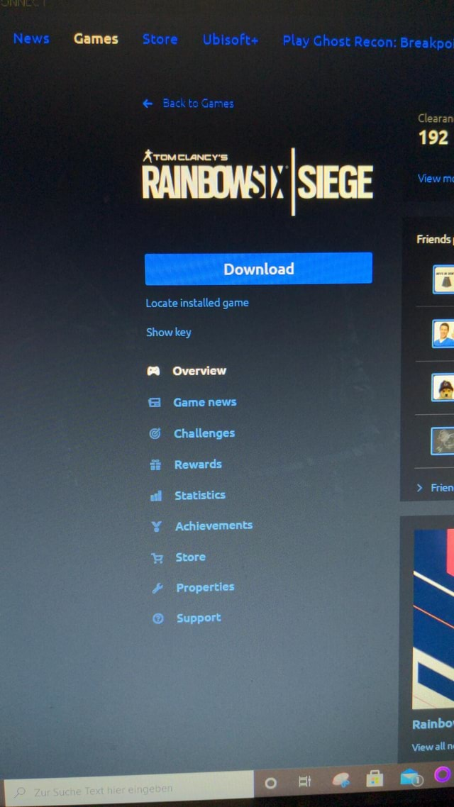 Games live RAINBOWS , SIEGE Download Locate installed game Show key Overview Game news Challenges Rewards Stat'sties Store Prop. ies Store Ubisoft Play Ghost Recon Breakpo Clearan 192 View mc Friends  Fren Roinbo View all memes