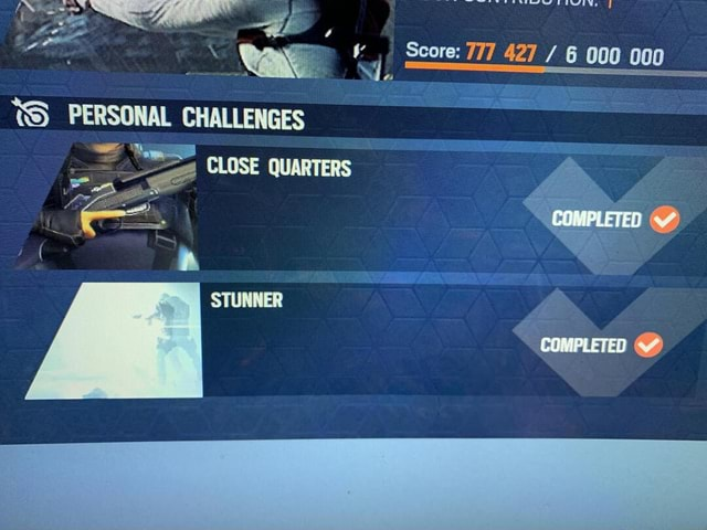 Seore Nd COMPLETED PERSONAL CHALLENGES CLOSE QUARTERS meme