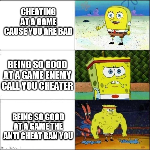 CHEATING ATAGAME GAUSEYOU ARE BAD BEING G00D ATA GAME ENEMY, LLYOU CHEATER BEING ANTE YOU ch memes