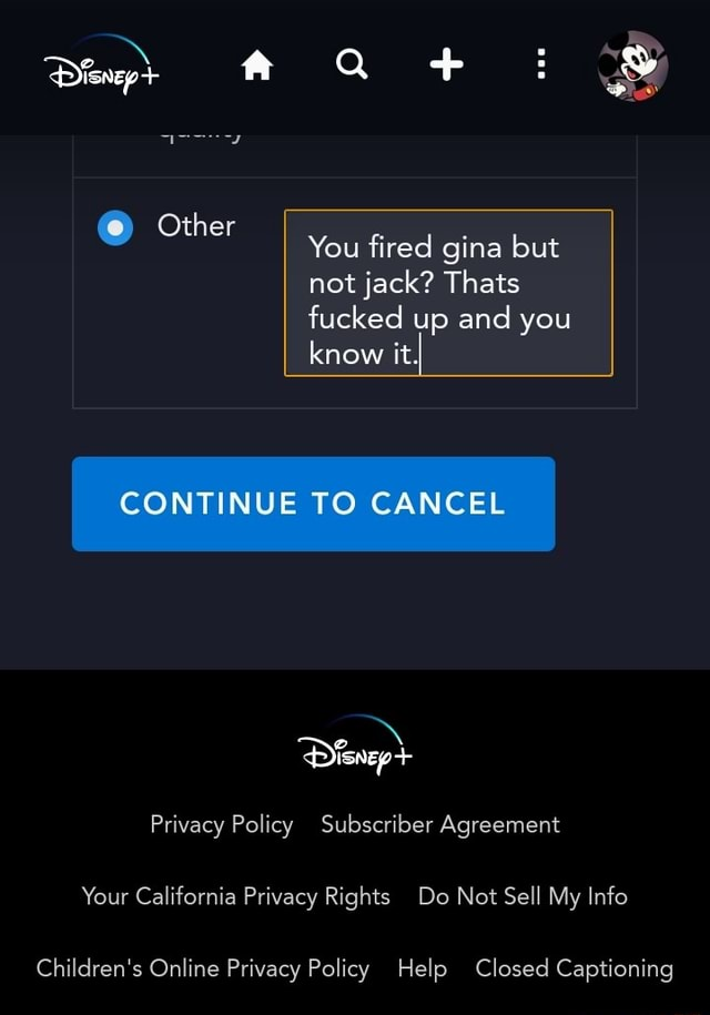 Other You fired gina but not jack Thats fucked up and you know it, CONTINUE TO CANCEL Privacy Policy Subscriber Agreement Your California Privacy Rights Do Not Sell My Info Children's Online Privacy Policy Help Closed Captioning memes