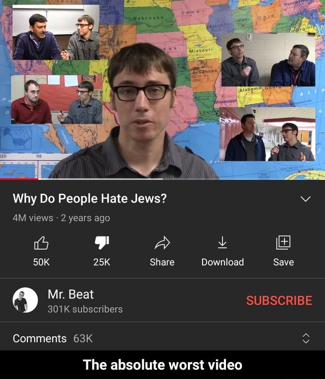 Why Do People Hate Jews Vv views  2 years ago Share Download Save Mr. Beat SUBSCRIBE 301K subscribers Comments The absolute worst  The absolute worst memes