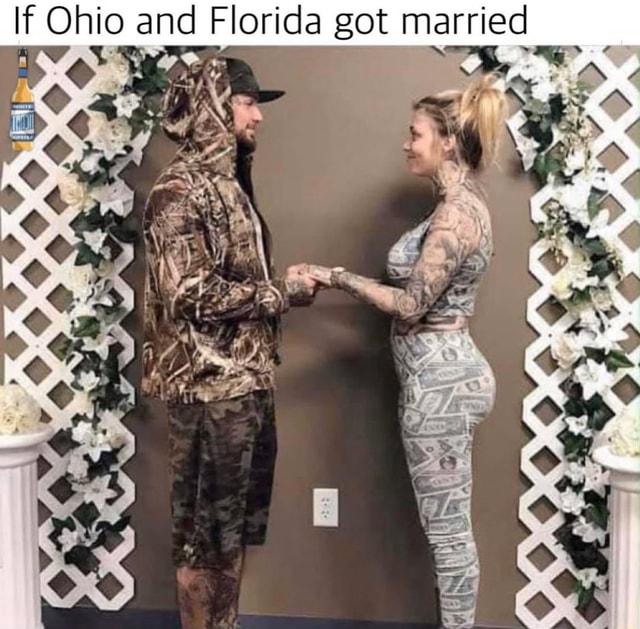 If Ohio and Florida got married Dy memes