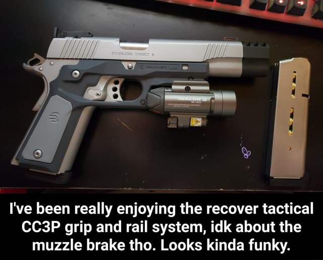 I've been really enjoying the recover tactical CC3P grip and rail system, idk about the muzzle brake tho. Looks kinda funky. I've been really enjoying the recover tactical CC3P grip and rail system, idk about the muzzle brake tho. Looks kinda funky memes