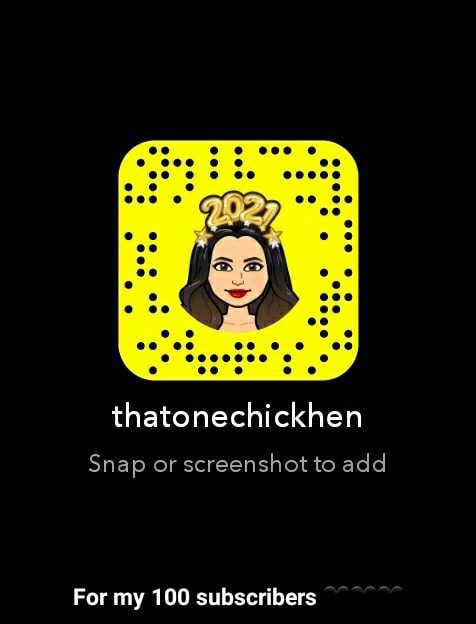 Thatonechickhen Snap or screenshot to add For my 100 subscribers For my 100 subscribers memes