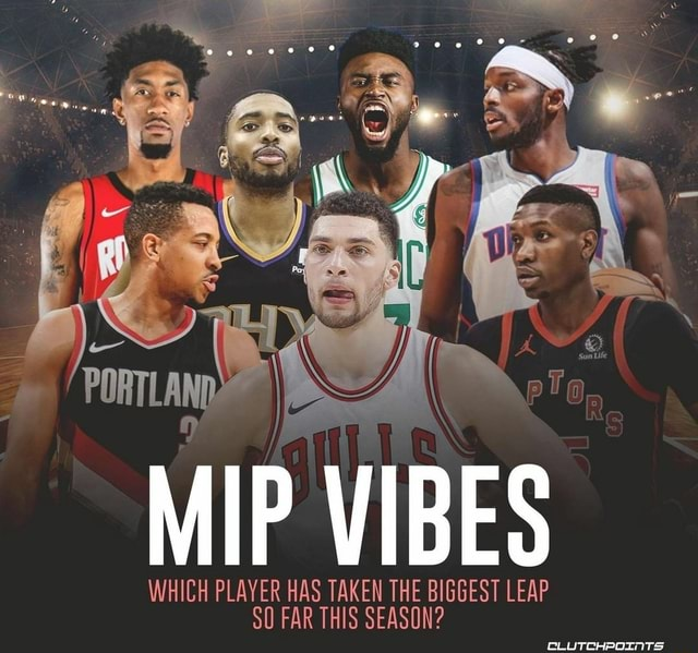 MIP WHICH PLAYER VIBES WHICH PLAYER THE BIGGEST LEAP 50 FAR THIS SEASON CLUTCHPOINTS memes