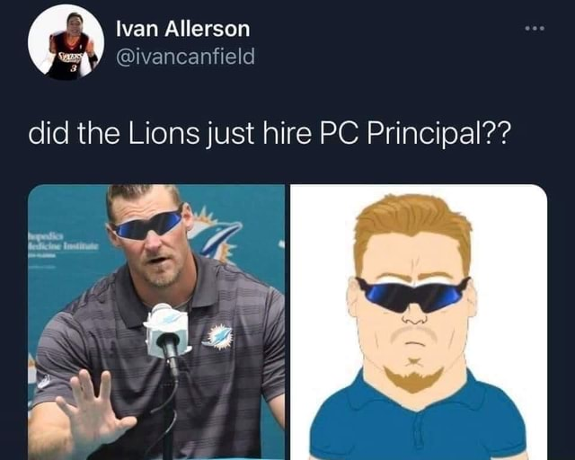 Ivan Allerson I ivancanfield did the Lions just hire PC Principal Dy meme