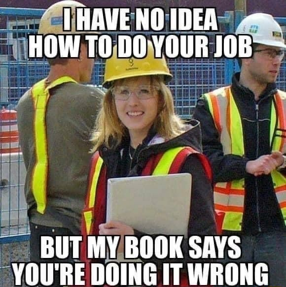 THAVENOIDER IDEA am. HOW TO DO YOUR JOB BUT MY BOOK SAYS YOU'RE DOING IT WRONG meme