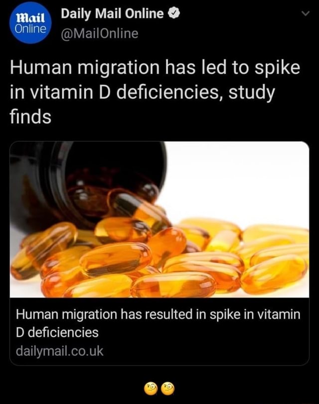 Mail Daily Mail Online  Online MailOnline Human migration has led to spike in vitamin D deficiencies, study finds Human migration has resulted in spike in vitamin D deficiencies dailymail.co.uk   memes