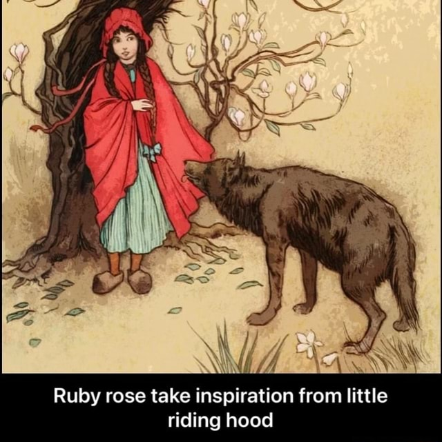 Ruby rose take inspiration from little riding hood Ruby rose take inspiration from little riding hood memes