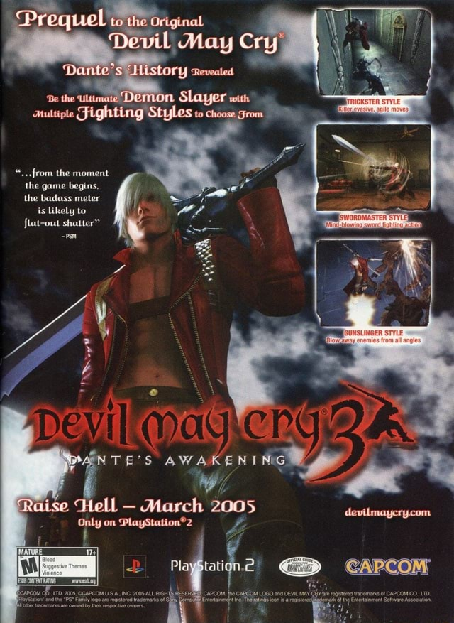 Prequel the Original Devil May Cry istory Revealed Be the Ultimate Demon SLayer with multiple Fighting StyLes to choose Srom  from the moment the game begins, the badass meter is likely to flat out shatter TE'S AWAKENI ise Hell March 2005 Only on Playgtation.2 CAPCOM IGHTS RESERVED of memes