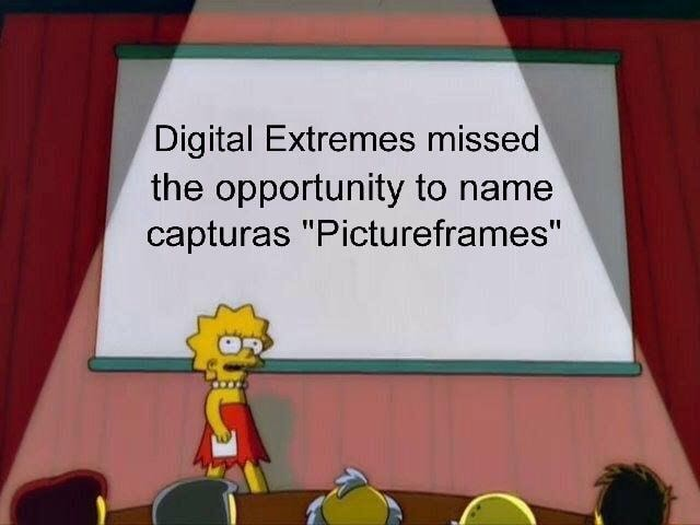 Digital Extremes missed the opportunity to name capturas Pictureframes meme