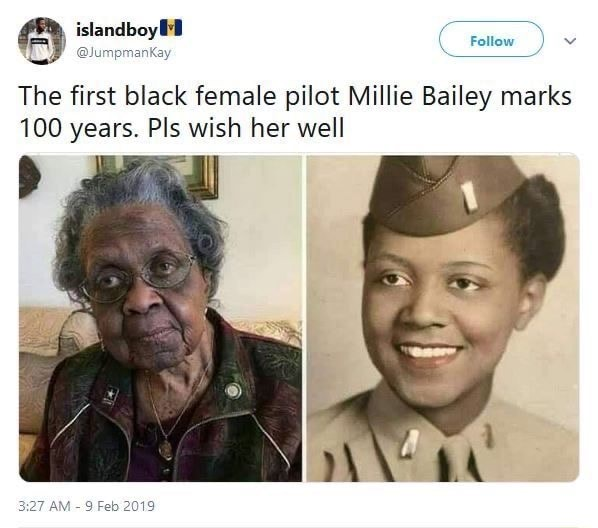 Follow islandboy The first black female pilot Millie Bailey marks 100 years. Pls wish her well Feb 2019 memes