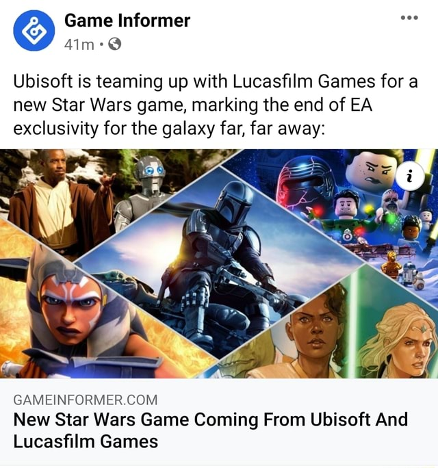 Game Informer Ubisoft is teaming up with Lucasfilm Games for a new Star Wars game, marking the end of EA exclusivity for the galaxy far, far away New Star Wars Game Coming From Ubisoft And Lucasfilm Games memes
