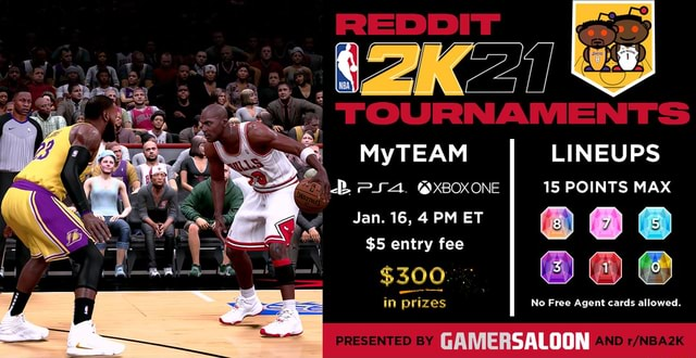 LINEUPS  mSA. XBOX ONE 15 POINTS MAX Jan. 16, PM ET $5 entry fee $300 in prizes No Free Agent cards allowed. PRESENTED BY SALOON AND memes