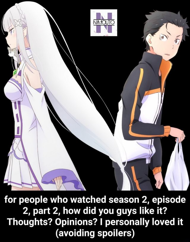 For people who watched season 2, episode 2, part 2, how did you guys like it Thoughts Opinions I personally loved it avoiding spoilers for people who watched season 2, episode 2, part 2, how did you guys like it Thoughts Opinions I personally loved it avoiding spoilers meme