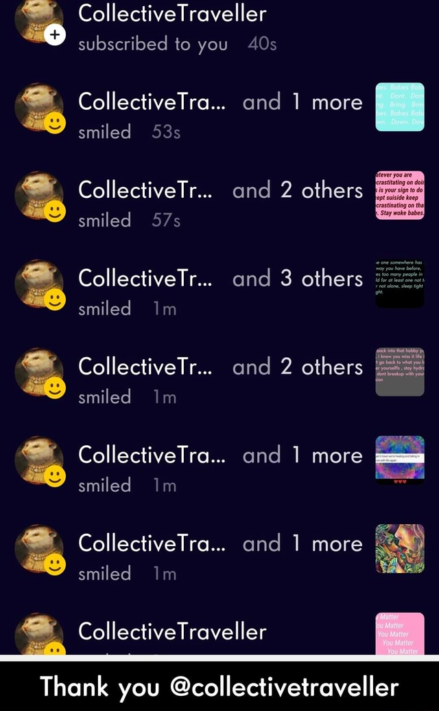 CollectiveTraveller subscribed to you CollectiveTra and more smiled CollectiveTr smiled CollectiveTr smiled Im CollectiveTr smiled CollectiveTra and more smiled Im CollectiveTra and more smiled Im AOs and more and 2 others and 3 others lectiveTr and 2 others and 1 more and more CollectiveTraveller Thank you collectivetraveller  Thank you collectivetraveller meme