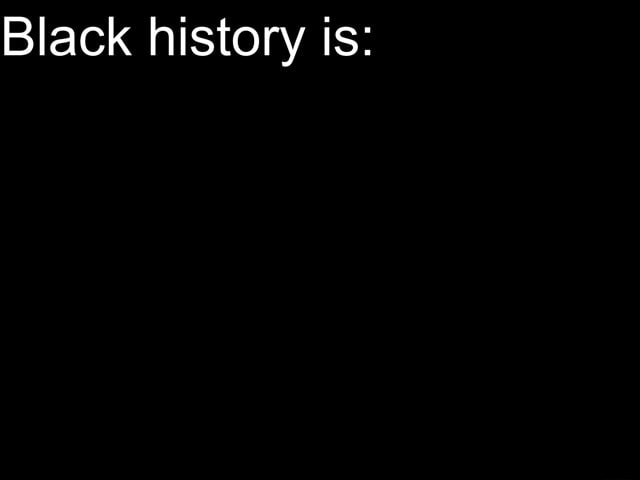 Black history is meme