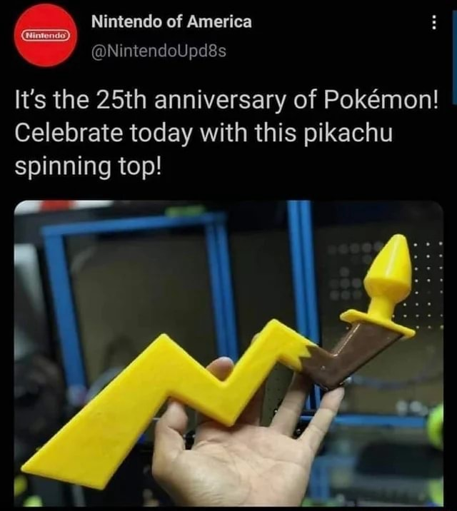 Nintendo of America It's the 25th anniversary of Pokemon Celebrate today with this pikachu spinning top meme