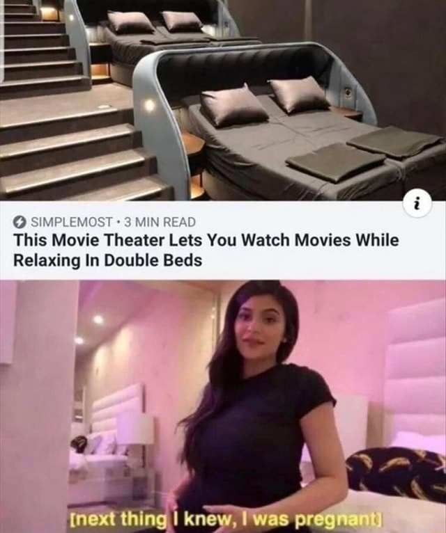 SIMPLEMOST 3 MIN READ This Movie Theater Lets You Watch Movies While Relaxing In Double Beds meme