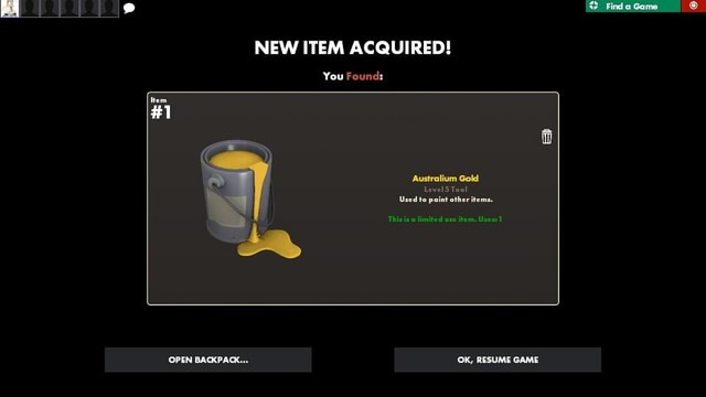 Find a Game NEW ITEM ACQUIRED You Found 1 Too OPEN BACKPACK OK, RESUME GAME memes