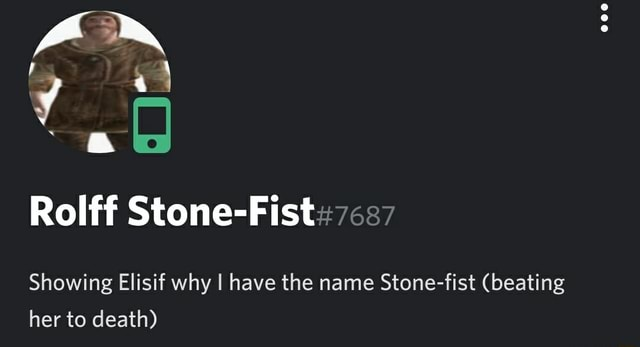 Rolff Stone Fist Showing Elisif why I have the name Stone fist beating her to death memes