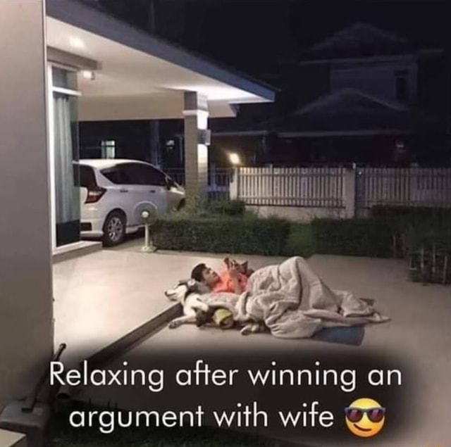 Relaxing after winning an argument with wife wy meme