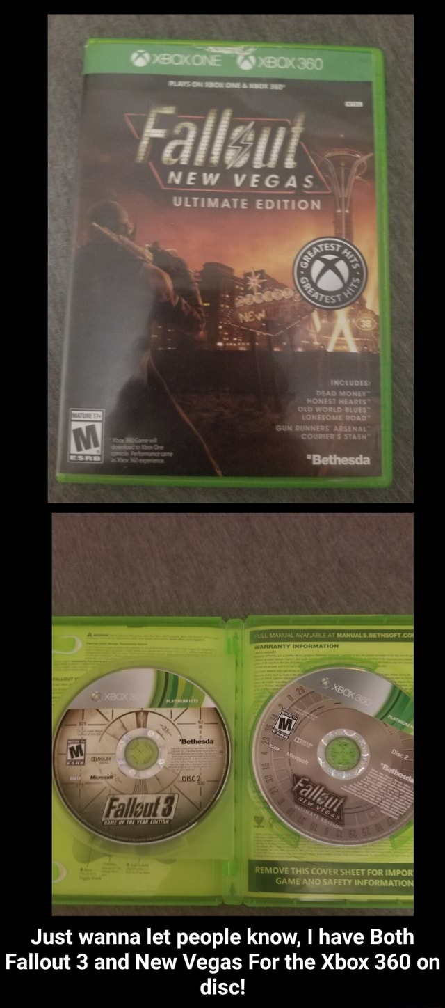 Just wanna let people know, have Both Fallout 3 and New Vegas For the Xbox 360 on disc Just wanna let people know, I have Both Fallout 3 and New Vegas For the Xbox 360 on disc meme