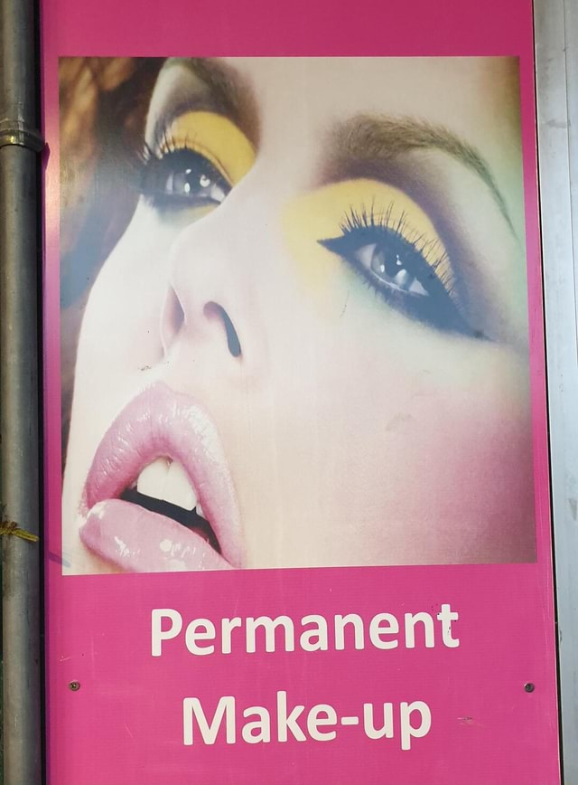 Permanent Make up meme