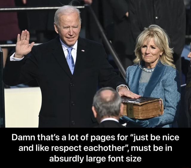 Damn that's a lot of pages for just be nice and like respect eachother , must be in absurdly large font size Damn that's a lot of pages for just be nice and like respect eachother, must be in absurdly large font size meme