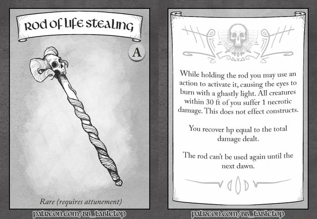 Od of Life stealing We While holding the rod you may use an action to it, it, causing the eyes burn w stly light, All creatures within 30 ft of you suffer 1 necrotic damage, This does not eflect constructs. You recover hp equal to the total damage dealt. The rod cantt be used again until the next dawn meme