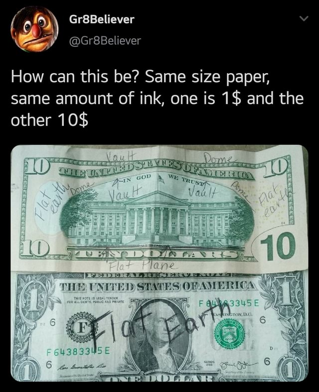 Gr8Believer How can this be Same size paper, same amount of ink, one is 1$ and the other 10$ ie me STATES OF AVE REC meme
