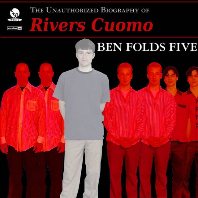 THE UNAUTHORIZED BIOGRAPHY OF BEN FOLDS FIVE meme