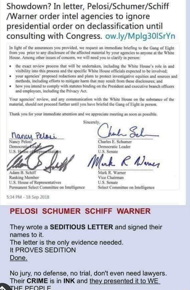 Showdown In letter, Warner order intel agencies to ignore presidential order on declassification until consulting with Congress. In light of the assurances you provided, we request an immediate briefing to the Gang of Eight from you prior to any disclosure of the affected material by your agencies to anyone at the White House. Among other issues of concern, we will need you to clarify in person the exact review process that will be undertaken, including the White House's role in and visibility into this process and the specific White House officials expected to be involved your agencies proposed redactions and plans to protect investigative equities and sources and methods, including efforts to mitigate harm that may result from these disclosures and how you intend to comply with statutes