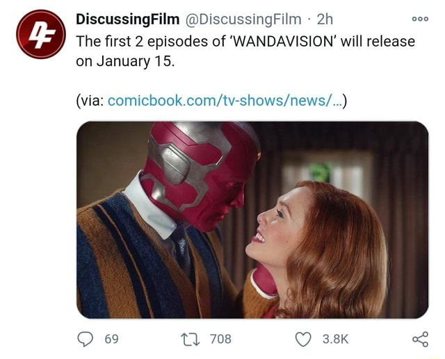 DiscussingFilm DiscussingFilm The first 2 episodes of WANDAVISION will release on January 15. via 69 708 3.8K memes