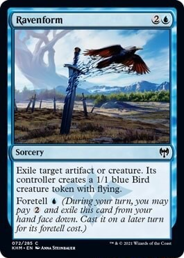 Ravenform Sorcery ile target artifact or creature, Its controller creates blue Bird creature token with flying, Foretell During your turn, you may pay 2 and exile this card from your hhand face down, Cast it on a later turn for its foretell cost. memes