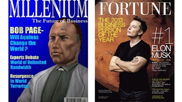MILLENIUME FORTUN EF ELON MUSK The Futuce of Business THE 2013 BUSINESS BUSINESS BOB PAGE PERSON Will Aquinas YEAR Change the World Experts Debate World of Unlimited Bandwidth Resurgencc in World Terroris I meme