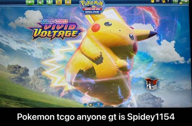 Of Pokemon tcgo anyone gt is Spidey1154 Pokemon tcgo anyone gt is Spidey1154 memes