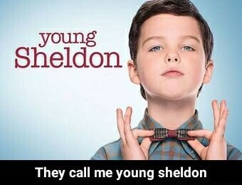 Young sheldon They call me young sheldon  They call me young sheldon memes