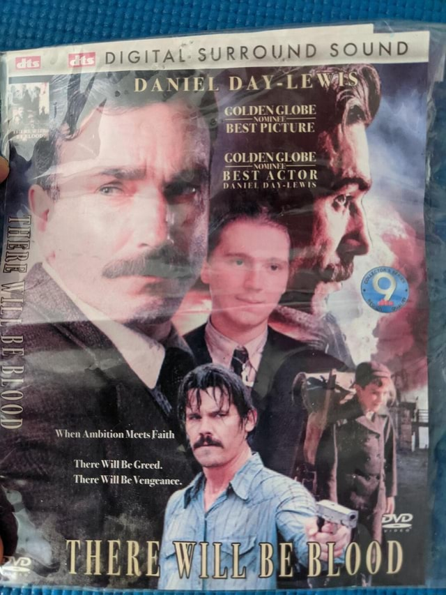 SURROUND DANIEL DAY LE WAS, LDEN OBE NOMINEE  BEST PICTURE DEN GLOBE NOMINEE    BEST ACTOR DANIEL DAY LEWIS SS When Ambition Meets Faith There Will Be Greed. There Will Be Vengeance memes