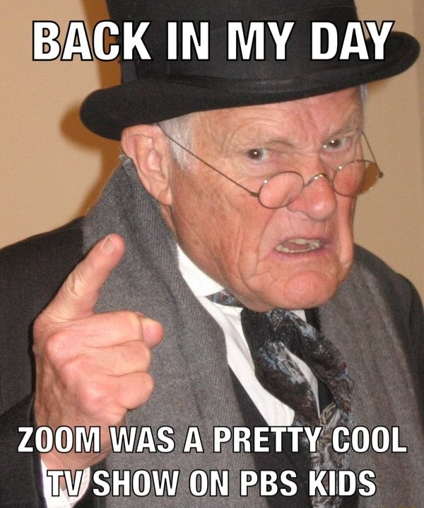 BACK IN MY DAY ZOOM WAS A PRETTY COOL SHOW ON PBS KIDS memes