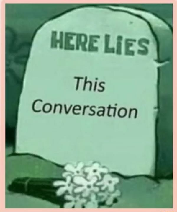 HERE Lies This I Conversation memes