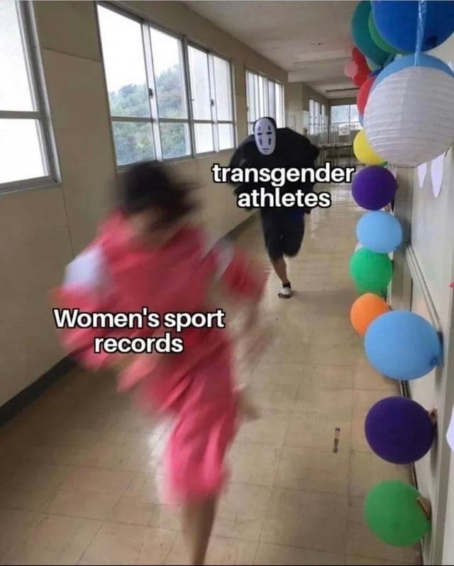 Transgender athletes Women's sport records meme