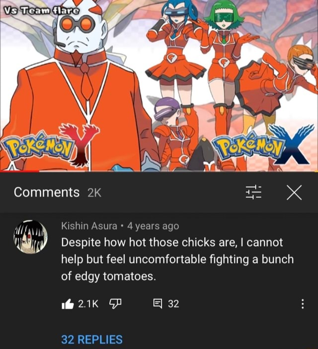 Comments Kishin Asura 4 years ago Despite how hot those chicks are, I cannot help but feel uncomfortable fighting a bunch of edgy tomatoes. tH 2.1K 32 REPLIES memes