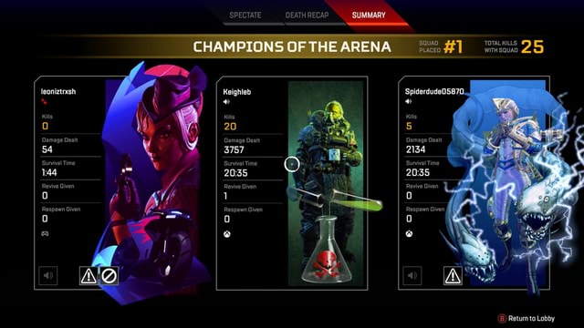 SPECTATE DEATH CHAMPIONS OF THE AR pace wimisaun 29 leoniztrxsh ENA Keighleb SpiderdudeO05870 Kills Kills Kills Kills, 20 5 Damage Dealt Damage Dealt Damage Dealt 54 3757 2134 Survival Time Survival Time Survival Time Revive Given Revive Given Revive Given 1 Respawn Given Respawn Given Getien tn memes