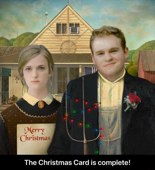 Merry hristmas The Christmas Card is complete The Christmas Card is complete meme