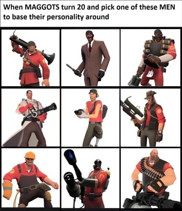 When MAGGOTS turn 20 and pick one of these MEN to base their personality around memes